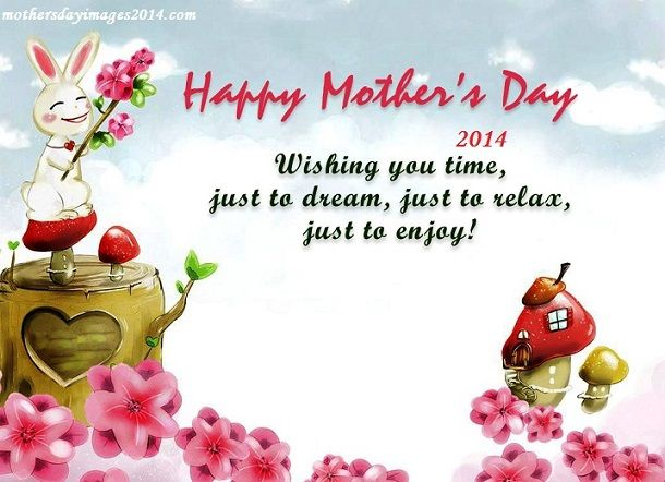 Latest Collection of Happy Mothers Day Quotes 2014, Happy Mothers Day Quotes 2014 sayings 2014 for whatsapp