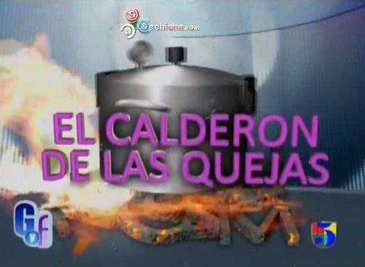 El Calderon De Las Quejas Del Gordo Y La Flaca #Video
