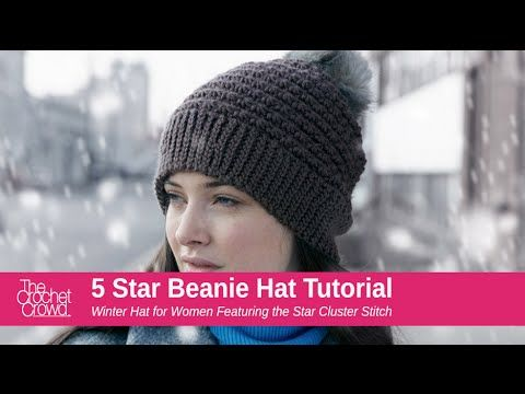CROCHET: For those of us who need to see it! Check out this Crochet 5 Star Beanie Hat Tutorial - YouTube