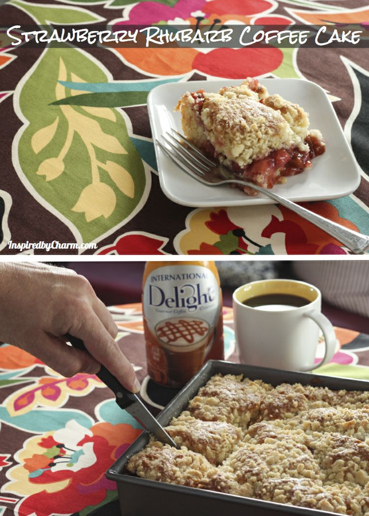 Strawberry Rhubarb Coffee Cake  #IDandMe  Reply to my blog post to share your special coffee moment with @InDelight You could win $ 1000 towards your dream kitchen remodel!