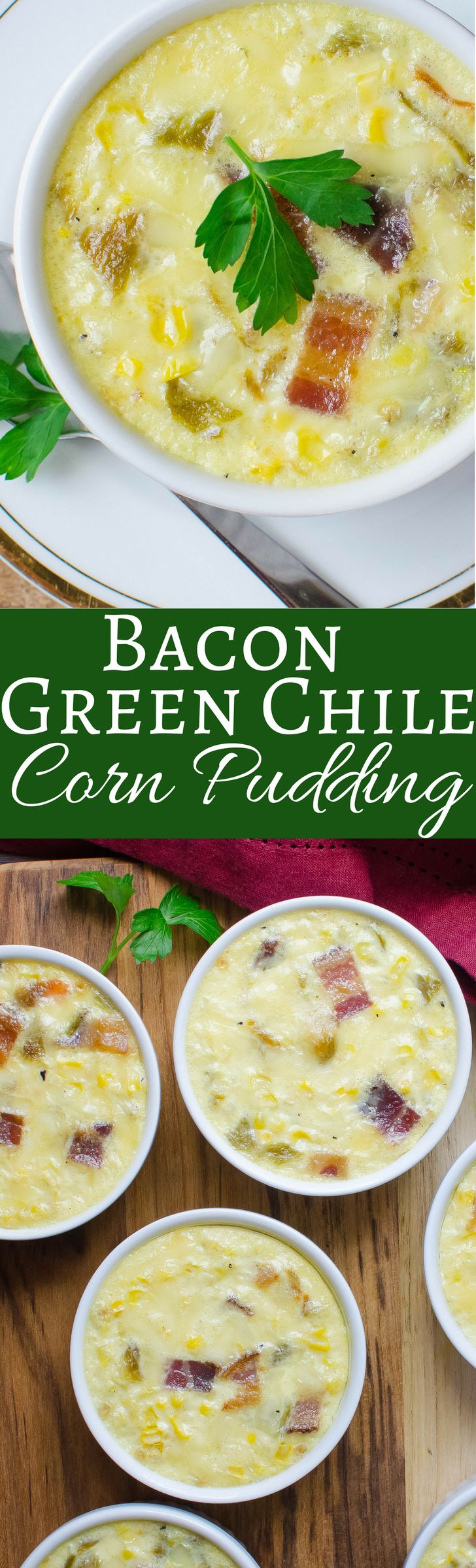 Bacon Green Chile Corn Pudding | Garlic & Zest