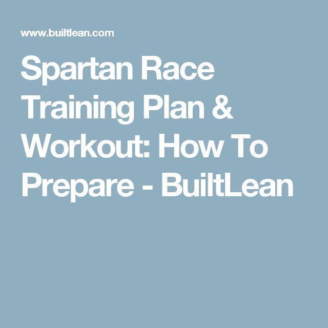 Spartan Race Training Plan & Workout: How To Prepare - BuiltLean