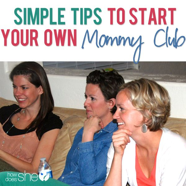 Simple tips to start your own Mommy Club