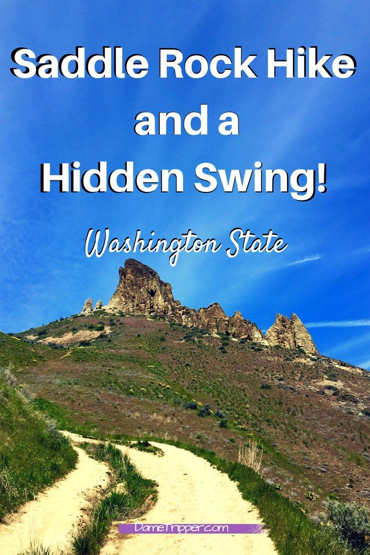 Saddle Rock in Wenatchee, WA is a great day hike option if you're not in the mood for a 5-hour hike BUT you do want amazing views... and a swing!
