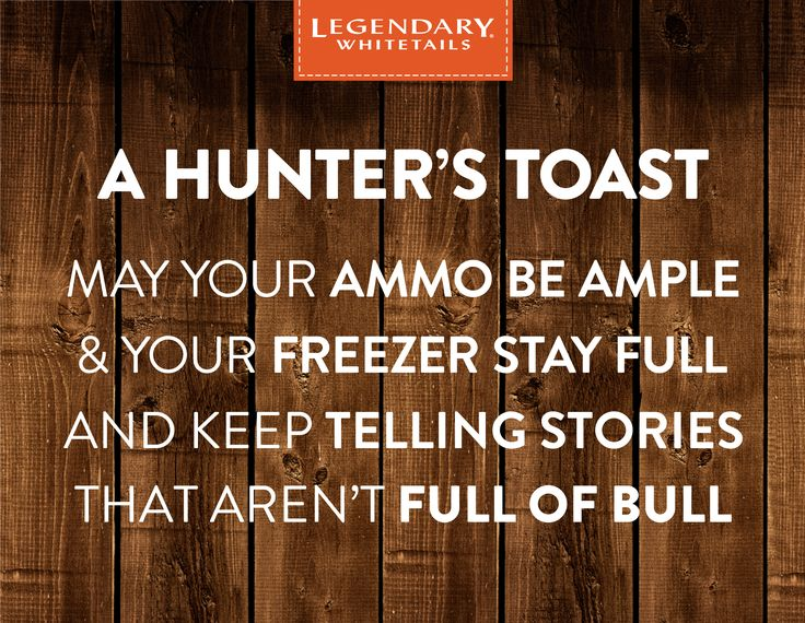 Here's to you! #CelebrateTheHunt