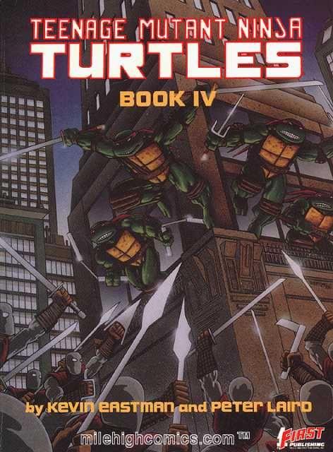 First Teenage Mutant Ninja Turtles Graphic Novel, Book IV