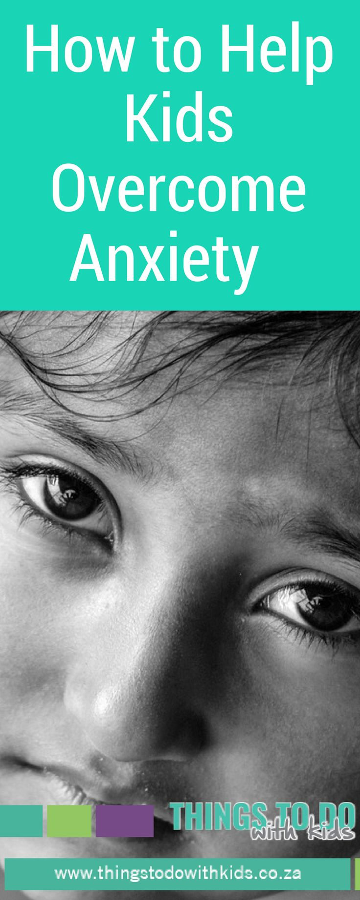 Seperation Anxiety in Kids | How to address anxiety in children | How to raise confident children | Things to do with Kids | Parenting | Inspirational