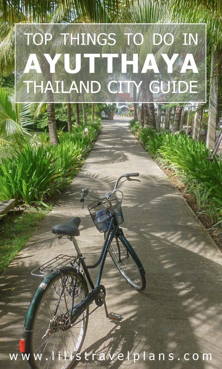 CITY GUIDE: Temple hopping in Ayutthaya, Thailand - The best things to do