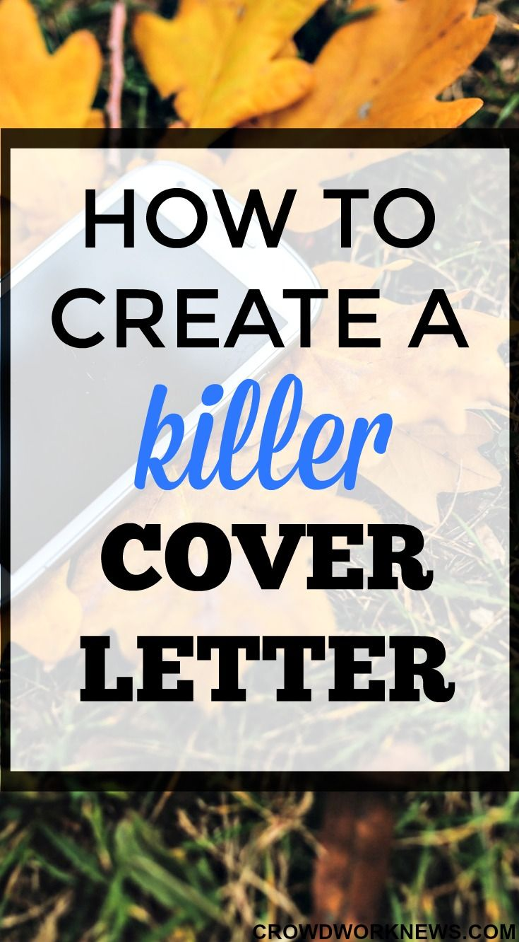 how to create a killer cover letter