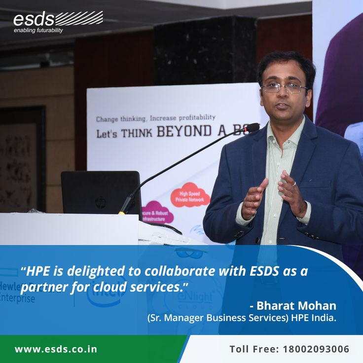 """HPE is delighted to collaborate with ESDS as a partner for cloud services."" Bharat Mohan, (Sr. Manager Business Services) HPE India."