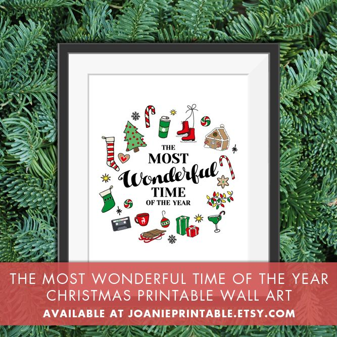 The Most Wonderful Time Of The Year - Christmas Printable Wall Art  - Print - Add this fun and unique Christmas  to your holiday decor! You just have to print it at home or at any other store that offers printing service and place it in a frame!