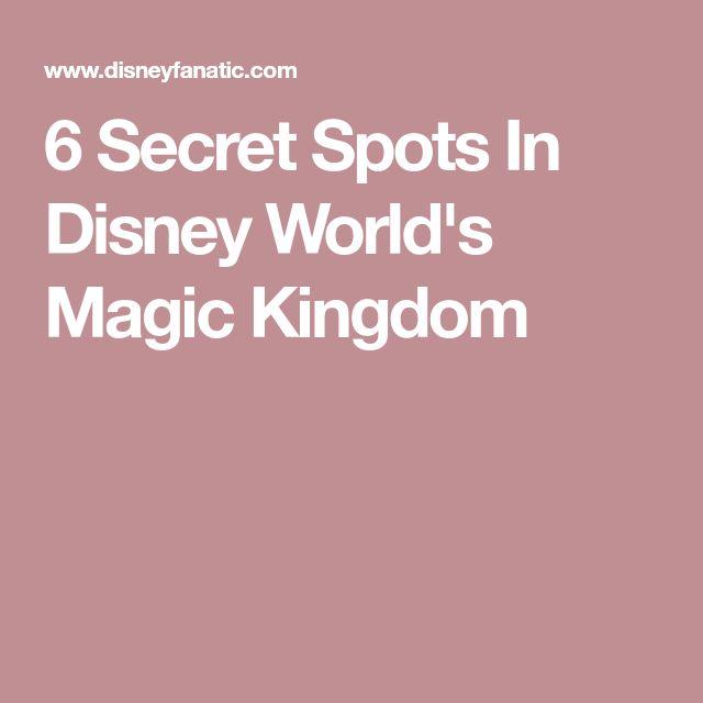 6 Secret Spots In Disney World's Magic Kingdom