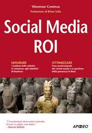 "Vincenzo COSENZA, ""Social media Roi"" Apogeo, 2012"