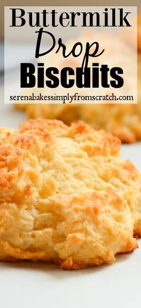 Easy to make  Buttermilk Drop Biscuits www.serenabakessimplyfromscratch.com