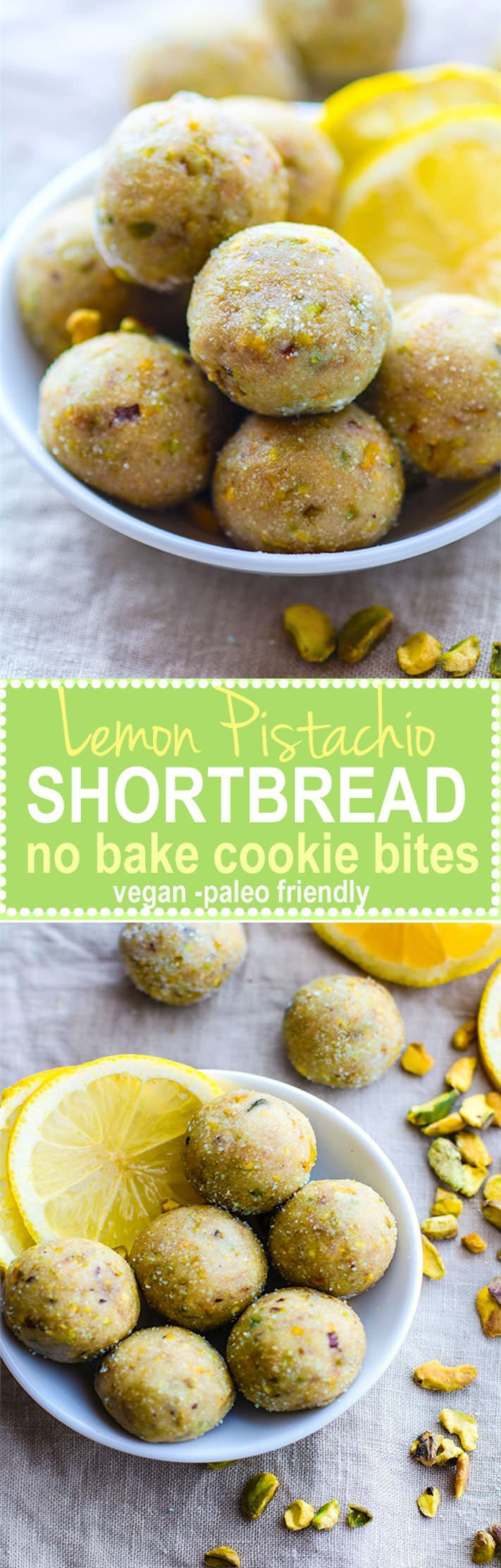 Bake Lemon Pistachio Shortbread Cookie Bites! Vegan and Paleo friendly Bites that taste just like Shortbread Cookie but are actually good for you! Super easy to make, refreshing, light, and naturally gluten free!