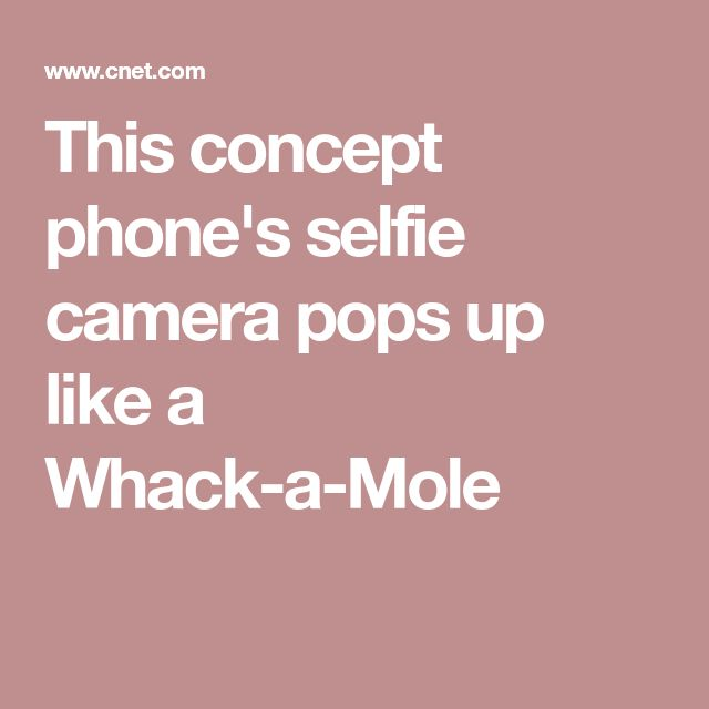 This concept phone's selfie camera pops up like a Whack-a-Mole