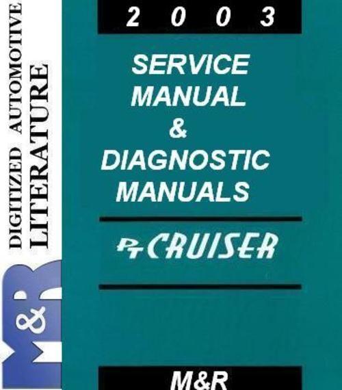 2003 PT Cruiser Chrysler Service Manual + Diesel Supplement Service Manual + Diagnostic Manuals + DOWNLOAD