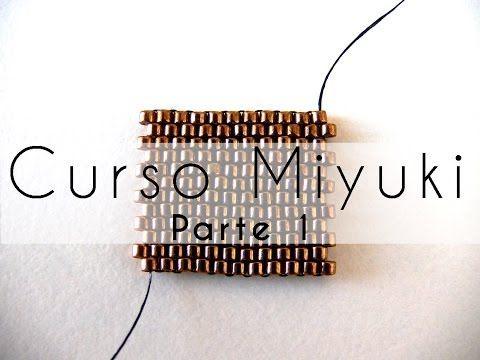 ▶ Curso Abalorios - Tecnicas con Miyuki ( Peyote Par ) - 1º parte - YouTube
