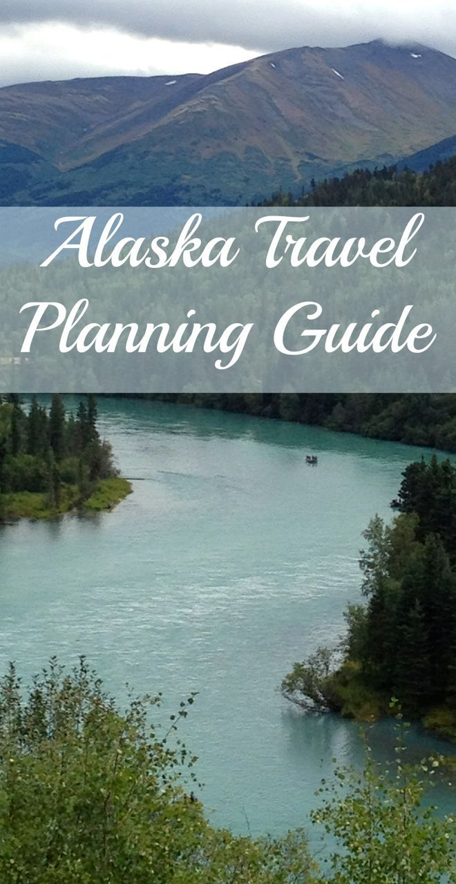 Use our Alaska Travel Planning Guide to plan your travels in #Alaska.  #alaska #travel