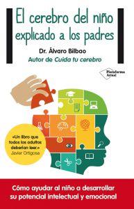 """Entrevista a Álvaro Bilbao: """"No educar las emociones es como no educar la mitad del cerebro"""" – Educación Emocional"""