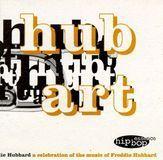 Hub Art: A Celebration of the Music of Freddie Hubbard [CD], 21948930