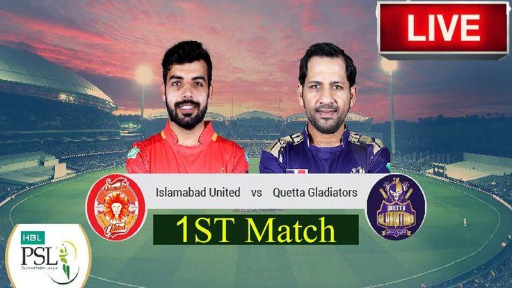 PSL 2020 1st Match Live Quetta Gladiators vs Islamabad