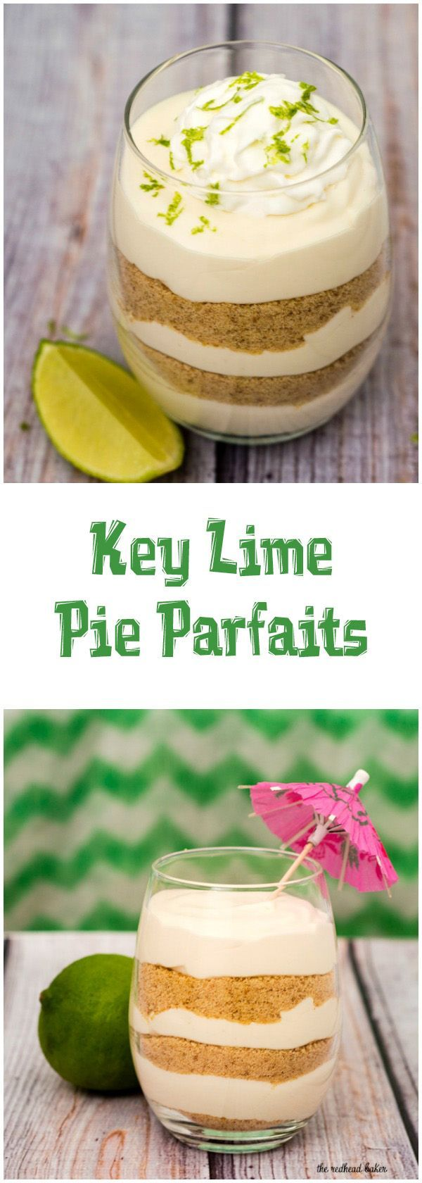 Key lime pie parfaits — all the flavor of the pie without the work! This no-bake layered dessert is quick and easy to make. #BrunchWeek http://TheRedheadBaker.com (Chocolate Desserts No Bake)