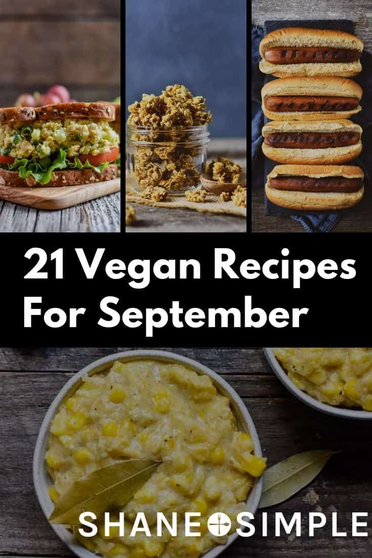 21 Vegan Recipes To Make In September That Are Plant Based Easy And Use No Oil Wfpbrecipe Bbq Sauce Homemade Easy Plant Based Recipes Dinner Vegan Recipes