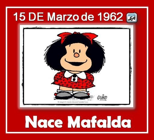 Argentina- Mafalda - March 15, 1962 - Mafalda's birth...