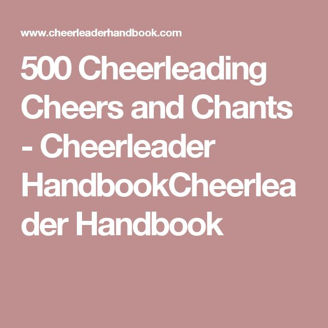500 Cheerleading Cheers and Chants - Cheerleader HandbookCheerleader Handbook