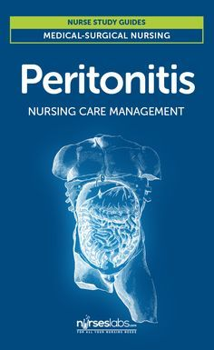Peritonitis Nursing Care Management and Study Guide