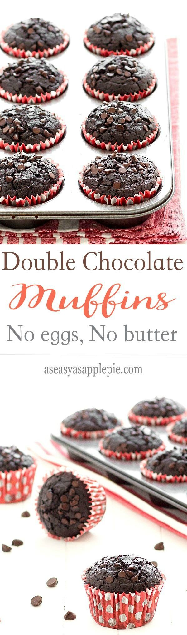 These double chocolate muffins have no eggs and no butter. They are chocolatey, super moist, with a very tender crumb.