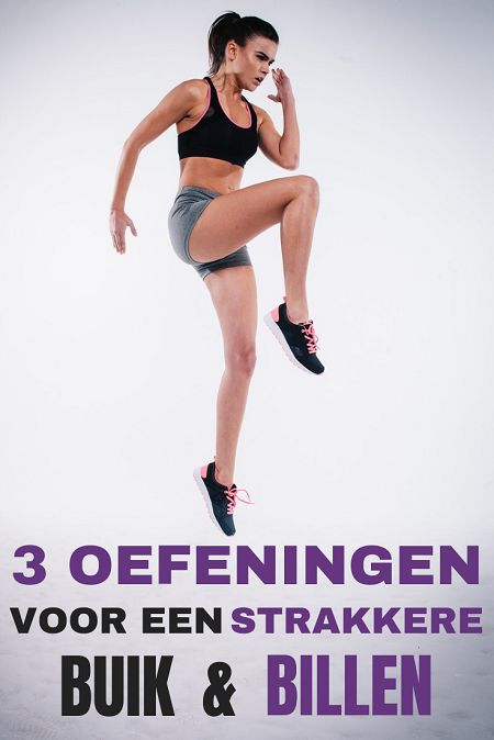 3 Oefeningen Voor Een Strakkere Buik En Billen. Door deze oefeningen aan je work…