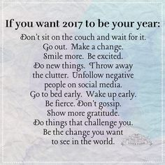 Happy New Year if you want 2017 to be your year