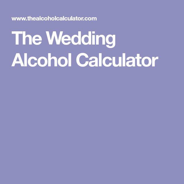 The Wedding Alcohol Calculator
