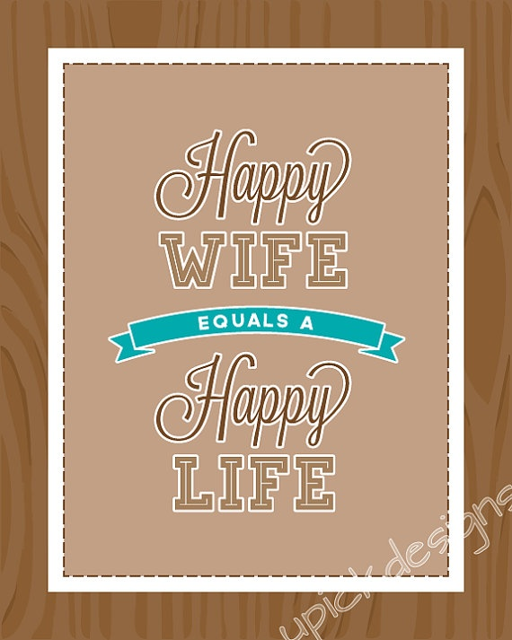 http://www.etsy.com/shop/upickdesigns    $5.00    quotes, sayings, wall art, home decor, happy wife, happy life