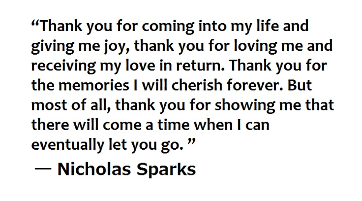 """The BEST Nicholas Spark's quote, from """"Message in a bottle"""" <3"""