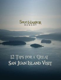 Snug Harbor Resort on San Juan Island- Water front cabins