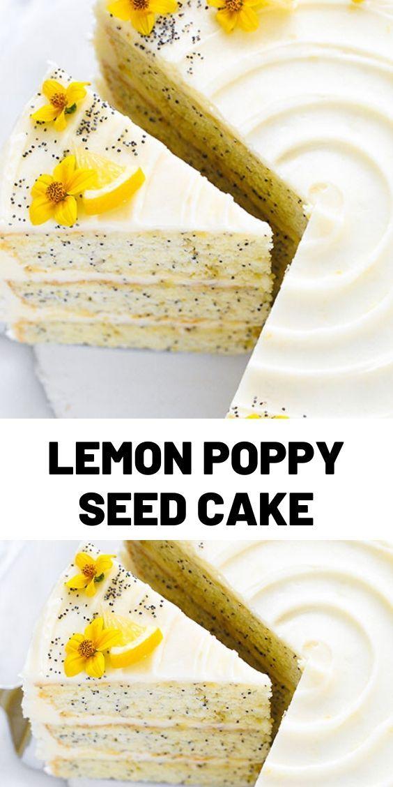 Lemon Poppy Seed Cake In 2020 Sweet Savory Recipes Delish Recipes Recipes