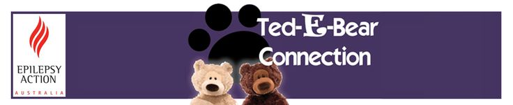 The Ted-E-Bear connection by Epilepsy Action Australia