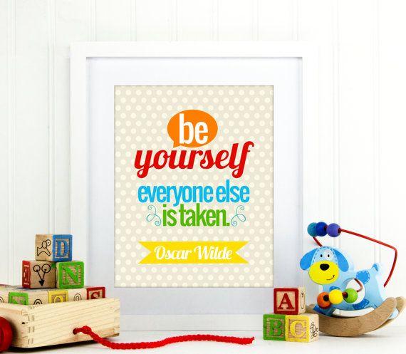 Soyez vous-même tout le monde est pris devis décoration murale, citation Art mural, chambre, chambre de bébé imprimé, devis chambre d'enfants, les enfants décoration murale