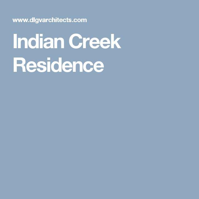 Indian Creek Residence