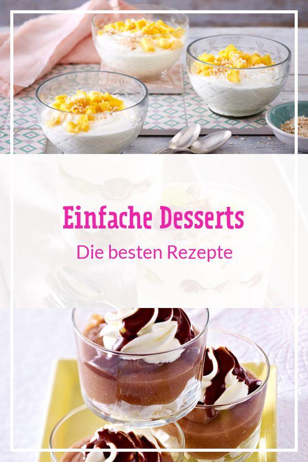 Einfache Desserts Die Besten Rezepte Backen Desserts Tasty