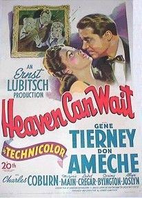 Heaven Can Wait is a 1943 American comedy film produced and directed by Ernst Lubitsch. The screenplay was by Samson Raphaelson based on the play Birthday by Leslie Bush-Fekete. The music score was by Alfred Newman and the cinematography by Edward Cronjager.  The film tells the story of a man who has to prove he belongs in Hell by telling his life story. It stars Gene Tierney, Don Ameche and Charles Coburn. The supporting cast includes Marjorie Main, Laird Cregar, Spring Byington.