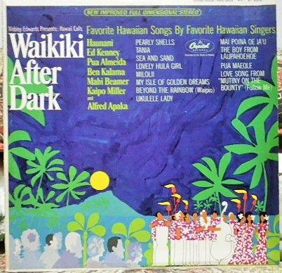 Webley Edwards Presents Hawaii Calls Romantic Instrumentals Of The Islands Favorite Instrumentals Of