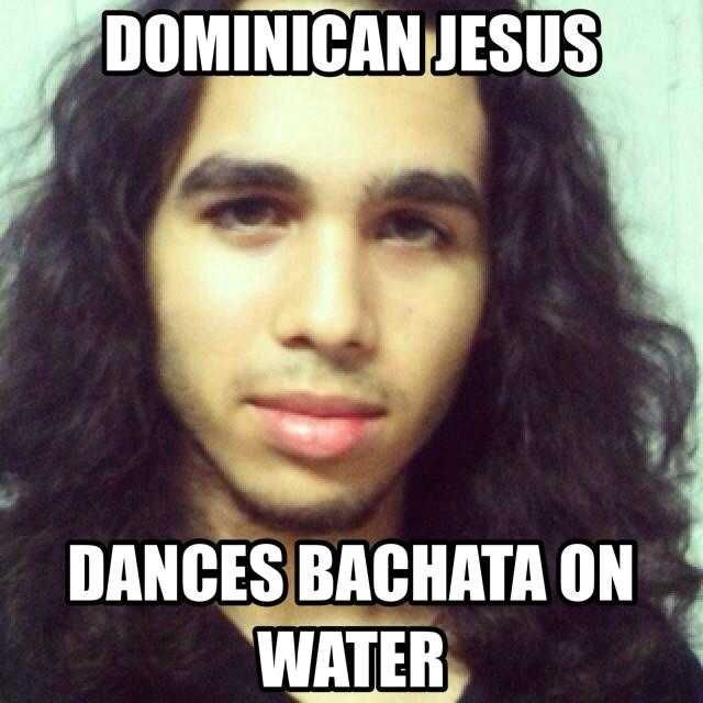 Dominican Jesus Dominicans Be Like Dominican Memes Really Funny