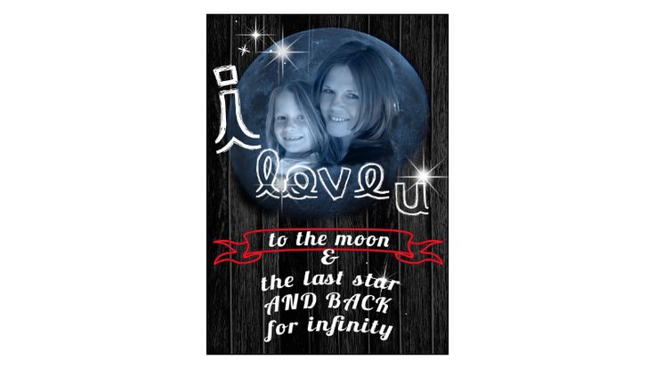 Love you to the moon & back personalised with our own special photo and version.
