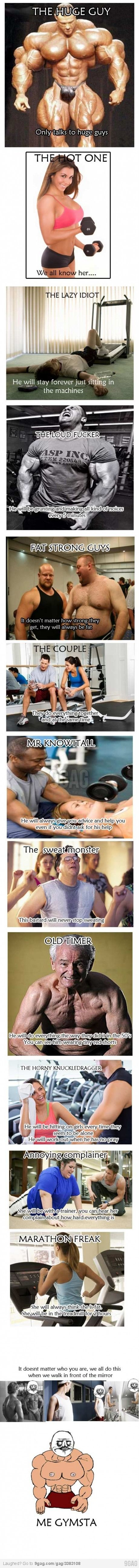People You Tend To Find At The Gym (i'm the annoying complainer)