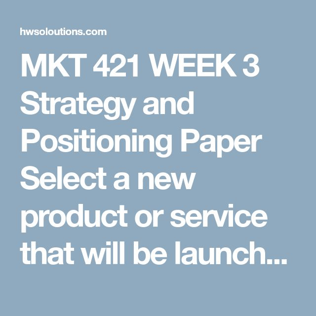 """MKT 421 WEEK 3 Strategy and Positioning Paper Select a new product or service that will be launched by either an existing organization or one you will create. Obtain your instructor's approval of your product or service before beginning this project.  Complete the following assignment using the """"Strategy and Positioning Paper"""" template.  Write a 1,750- to 2,100-word paper explaining the following headings:  An overview of the organization A detailed description of the product or service A SWO..."""