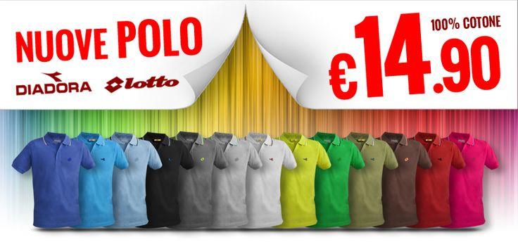 Sono tornate le imperdibili POLO #DIADORA E #LOTTO a €14.90!!!